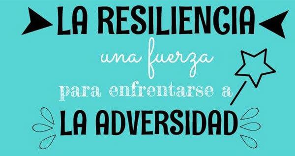 Resiliencia: habilidad que puede ser aprendida y aplicada